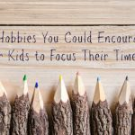 hobbies for kids