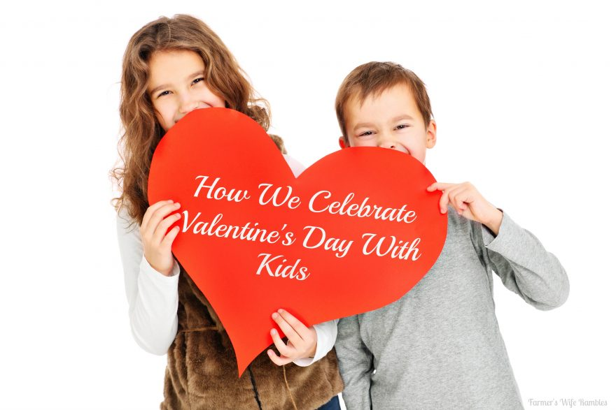 Valentines day w kids